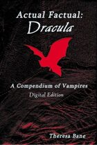 Actual Factual: Dracula - A Compendium of Vampires