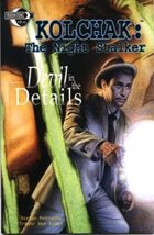 Kolchak the Night Stalker: Devil in the Details