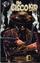The Cisco Kid: Hell's Gates #1