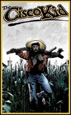 The Cisco Kid: Gunfire & Brimstone #2