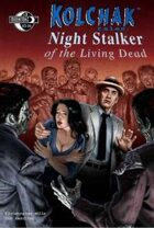 Kolchak Tales: Night Stalker of the Living Dead #3