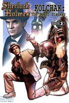 Sherlock Holmes & Kolchak: The Night Stalker #3B