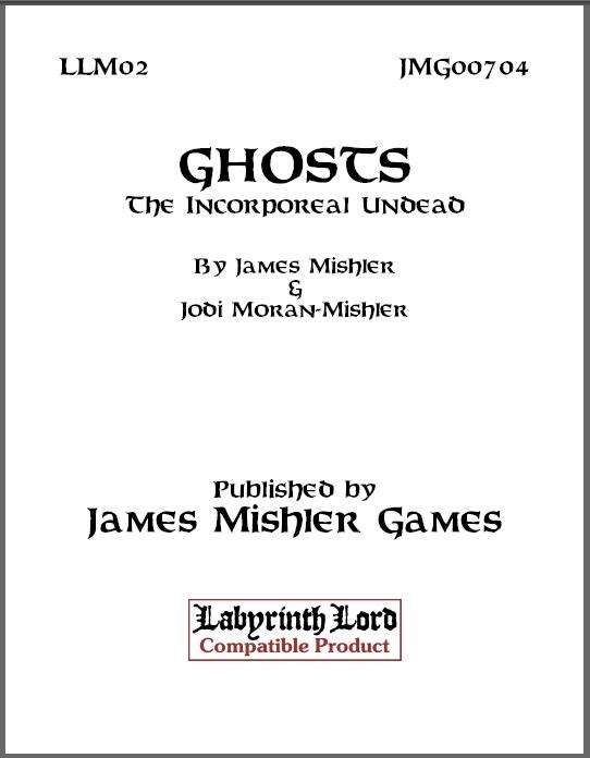 Ghosts -- The Incorporeal Undead