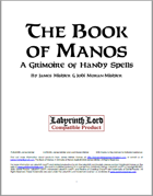 The Book of Manos: A Grimoire of Handy Spells