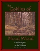 Side Trek Scenarios-Goblins of Blood Wood