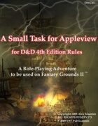 A Small Task for Appleview D&D 4th edition for Fantasy Grounds II