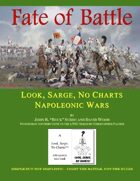 Look, Sarge, No Charts: Napoleonic Wars:  Fate of Battle