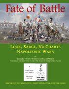 Look, Sarge, No Charts: Napoleonic Wars:  Fate of Battle