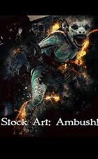 Stock Art: Ambush!