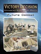 Victory Decision: Future Combat