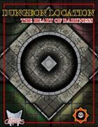 Dungeon Location: The Heart of Darkness