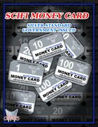 SCIFI MONEY CARD: Silver Standard Government Issued