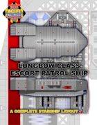 Longbow Class Escort Patrol Ship