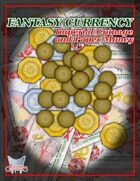 Fantasy Currency: Imperial Coinage and Paper Money