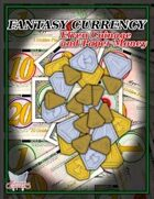 Fantasy Currency: Elven Coinage and Paper Money