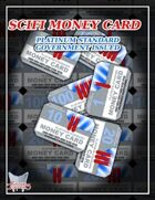 SCIFI MONEY CARD: Platinum Standard Government Issued