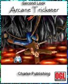 Second Look: Arcane Trickster