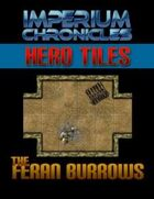 Imperium Chronicles - Hero Tiles: The Feran Burrows
