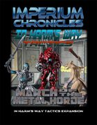 Imperium Chronicles - In Harm's Way Tactics: March of the Metal Horde