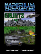 Imperium Chronicles - Grunts and Grav Tanks: Printed Components