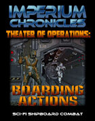 Imperium Chronicles - Theater of Operations: Boarding Actions