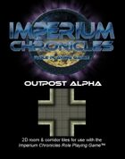 Imperium Chronicles Role Playing Game - Outpost Alpha