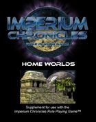 Imperium Chronicles Role Playing Game - Home Worlds