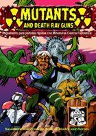 Mutants and Death Ray Guns SPANISH VERSION