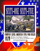 '61-'65 American Civil War Company-Level Rules