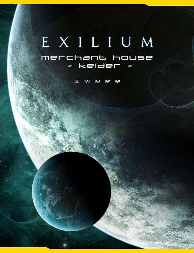 Exilium - House Kelder, Spike Merchants
