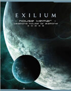 Exilium - Weapons of House Kelmar