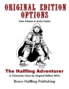 Original Edition Options - The Halfling Adventurer