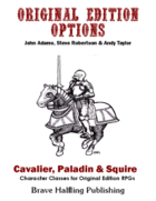 Original Edition Options - Cavalier, Paladin & Squire