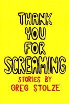 Thank You For Screaming