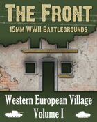 The Front: Western European Village Volume I