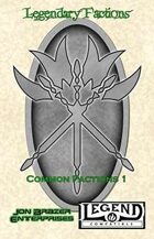 Legendary Factions: Common Factions 1 (Legend/RuneQuest)
