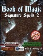 Book of Magic: Signature Spells 2 (PFRPG)