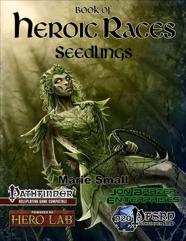 Book of Heroic Races: Seedlings (PFRPG)