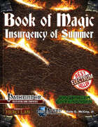 Book of Magic: Insurgency of Summer (PFRPG)