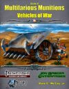 Book of Multifarious Munitions: Vehicles of War