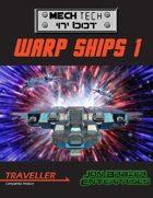 Mech Tech 'n' bot: Warp Ships 1 (Traveller)