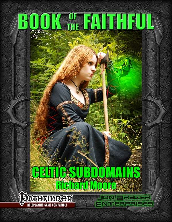 Book of the Faithful: Celtic Subdomains (PFRPG)