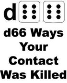 d66 Ways Your Contact Was Killed