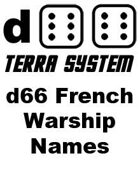d66 Terra System: French Warship Names