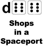 d66 Shops in a Spaceport