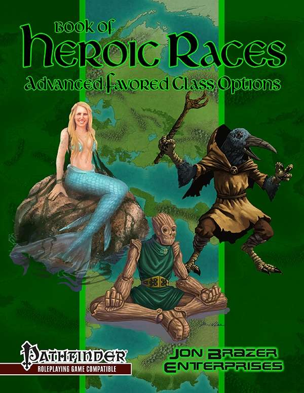 Book of Heroic Races: Advanced Favored Class Options (PFRPG)