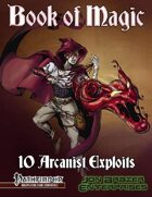 Book of Magic: 10 Arcanist Exploits