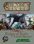 Deadly Delves: Reign of Ruin (Swords and Wizardry)