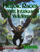 Book of Heroic Races: Occult Intrigue in the Wilderness (PFRPG)