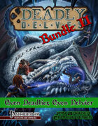 Deadly Delves Bundle II: Even Deadlier and Even Delvier [BUNDLE]